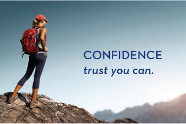 Confidence, Trust You Can.